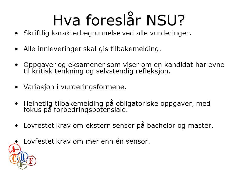 Hva foreslår NSU. Skriftlig karakterbegrunnelse ved alle vurderinger.