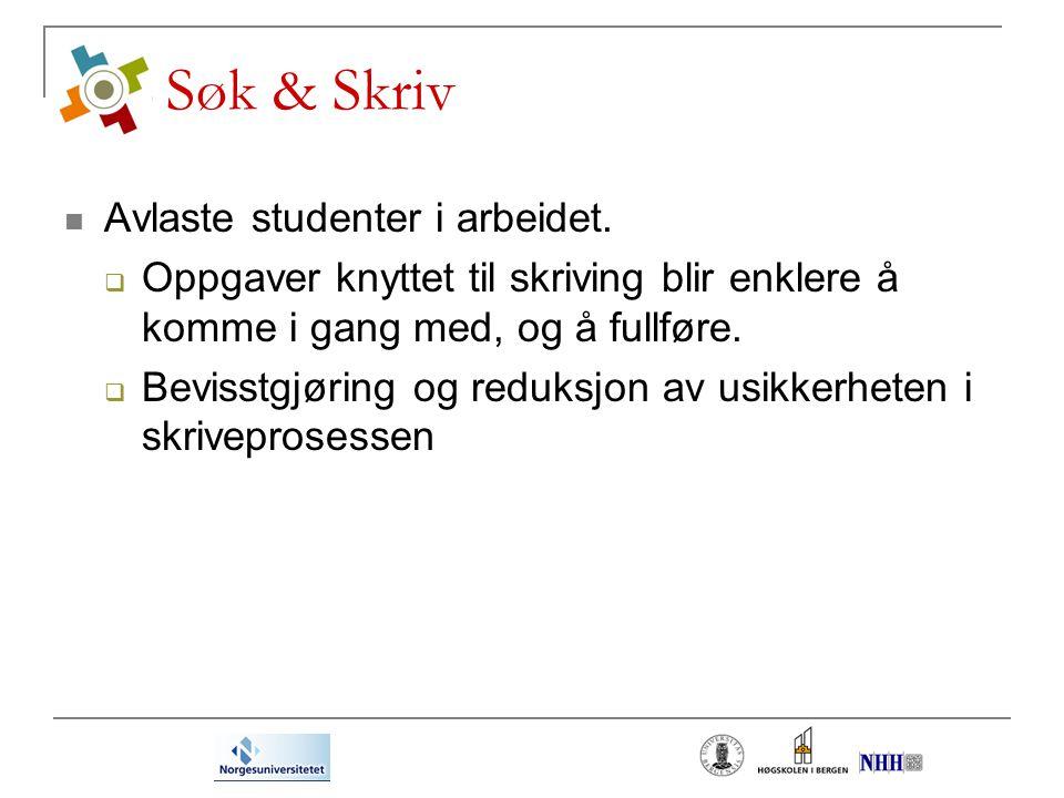 Søk & Skriv Avlaste studenter i arbeidet.