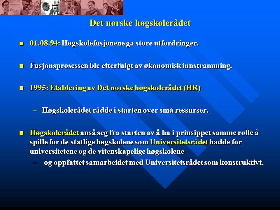 Det norske høgskolerådet 01.08.94: Høgskolefusjonene ga store utfordringer.