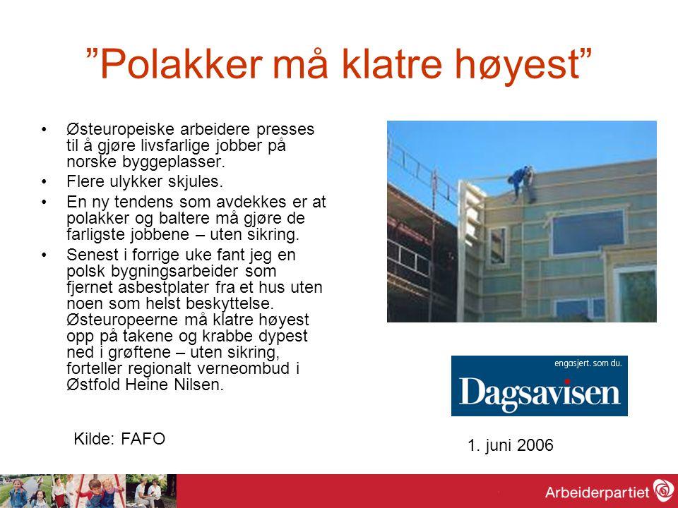 """""""Polakker må klatre høyest"""" Østeuropeiske arbeidere presses til å gjøre livsfarlige jobber på norske byggeplasser. Flere ulykker skjules. En ny tenden"""