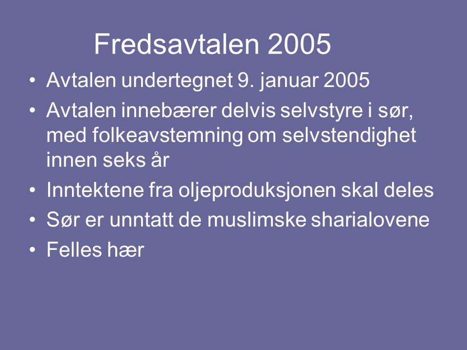 Fredsavtalen 2005 Avtalen undertegnet 9. januar 2005 Avtalen innebærer delvis selvstyre i sør, med folkeavstemning om selvstendighet innen seks år Inn