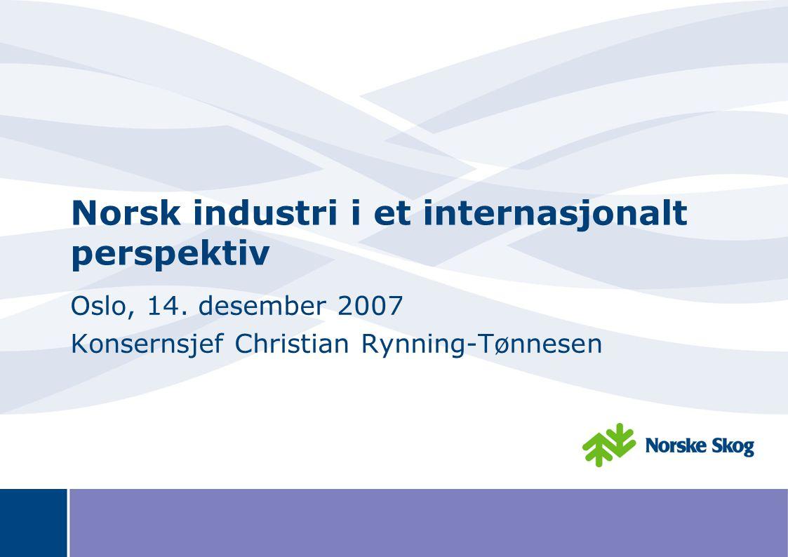 Norsk industri i et internasjonalt perspektiv Oslo, 14.