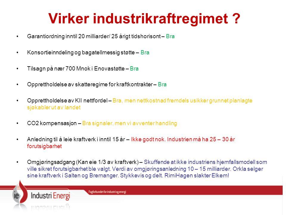 Virker industrikraftregimet .