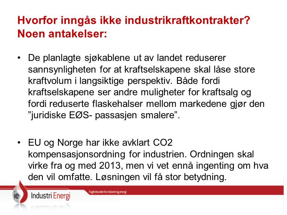 Hvorfor inngås ikke industrikraftkontrakter.