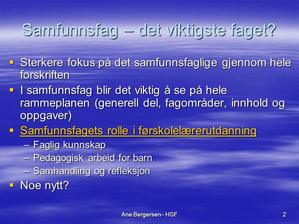 Ane Bergersen - HSF2 Samfunnsfag – det viktigste faget.