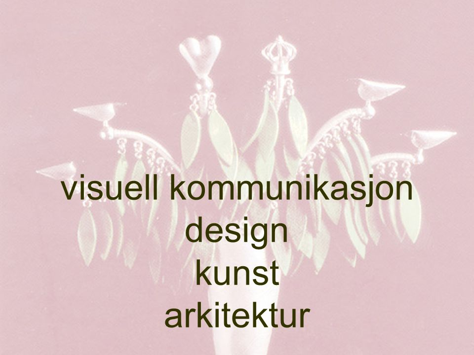 visuell kommunikasjon design kunst arkitektur