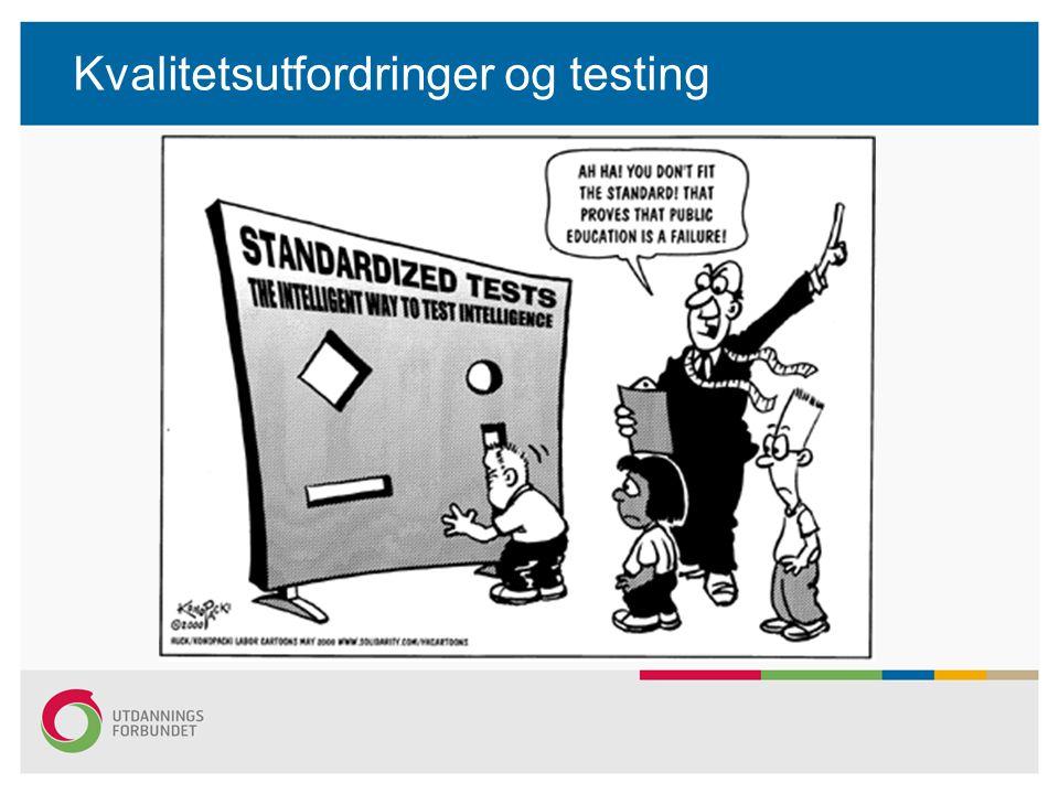 Kvalitetsutfordringer og testing