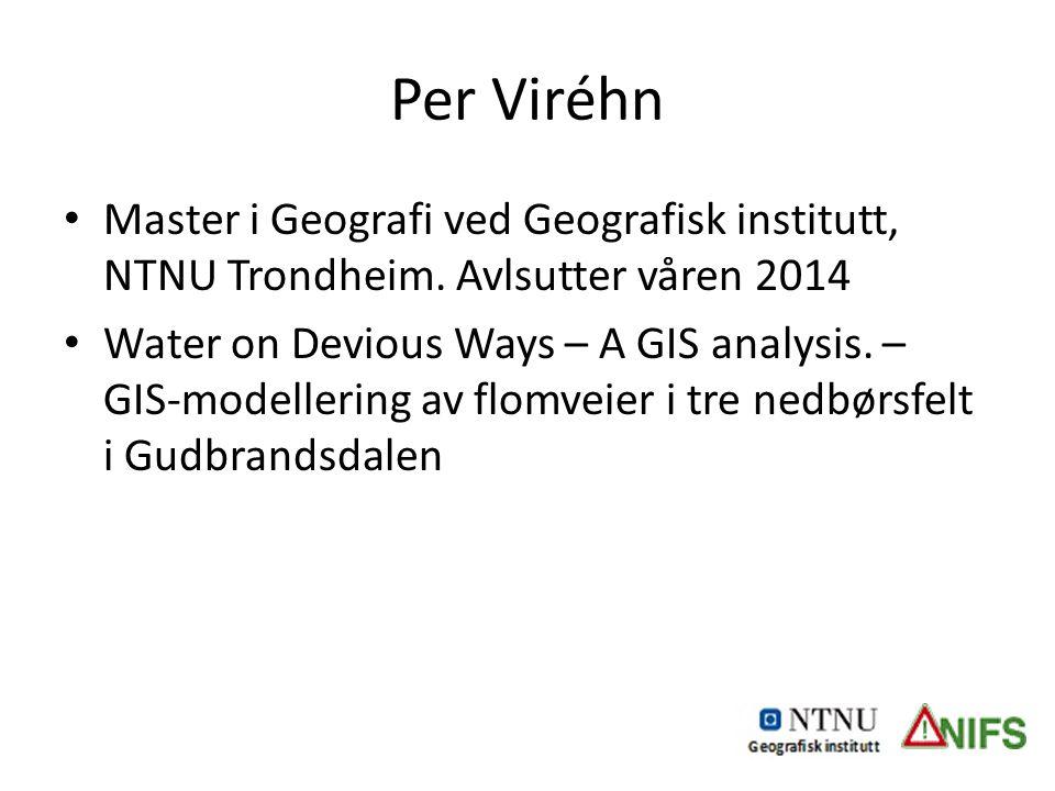 Master i Geografi ved Geografisk institutt, NTNU Trondheim.