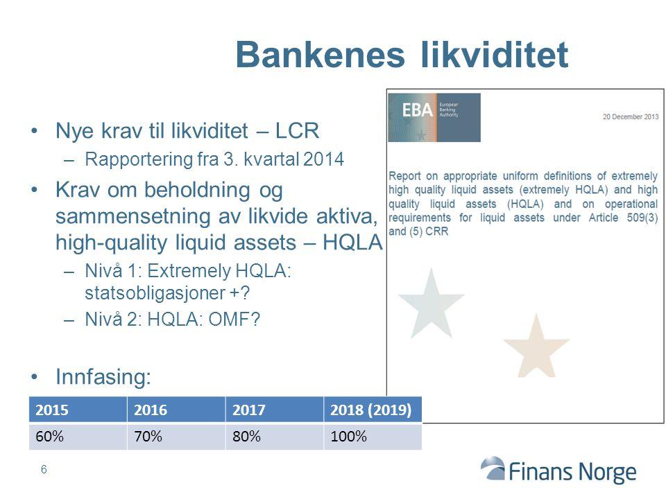 Nye krav til likviditet – LCR –Rapportering fra 3. kvartal 2014 Krav om beholdning og sammensetning av likvide aktiva, high-quality liquid assets – HQ