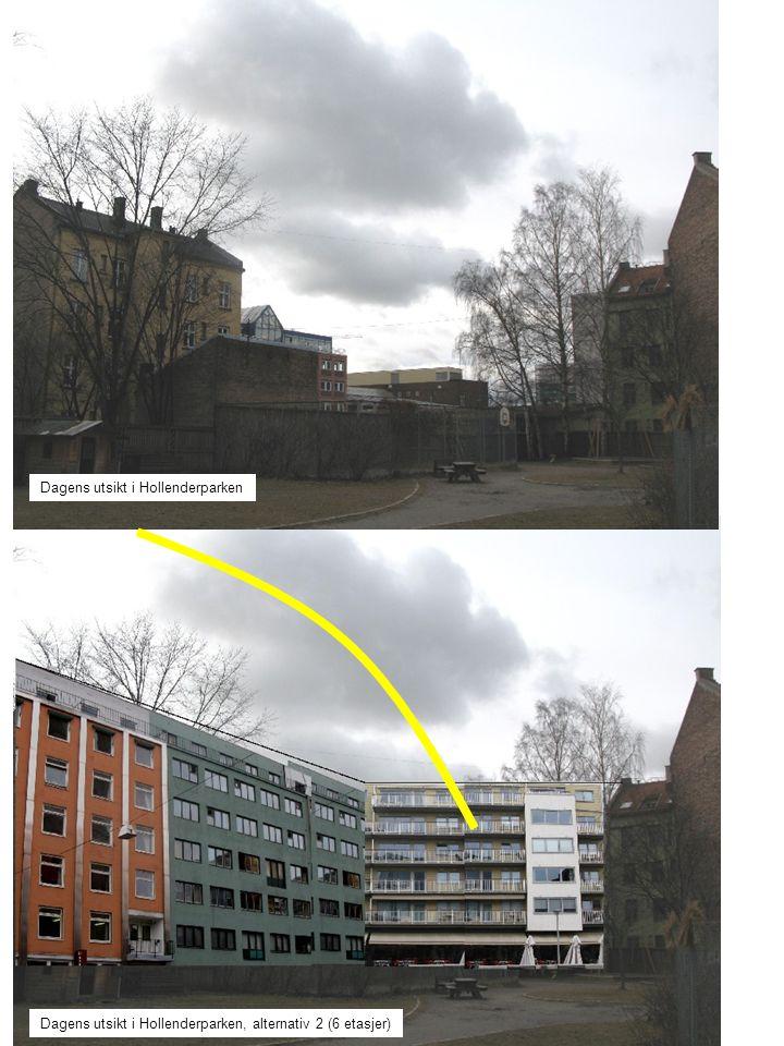 Dagens utsikt i Hollenderparken Dagens utsikt i Hollenderparken, alternativ 2 (6 etasjer)