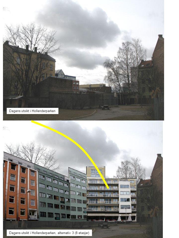 Dagens utsikt i Hollenderparken Dagens utsikt i Hollenderparken, alternativ 3 (8 etasjer)
