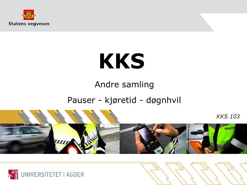 KKS Andre samling Pauser - kjøretid - døgnhvil KKS 103