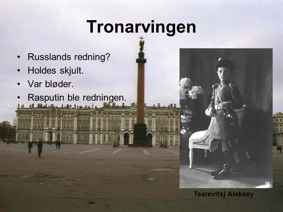 Bakgrunn Tsar Alexandr døde i 1882. Nikolaj II tok over.