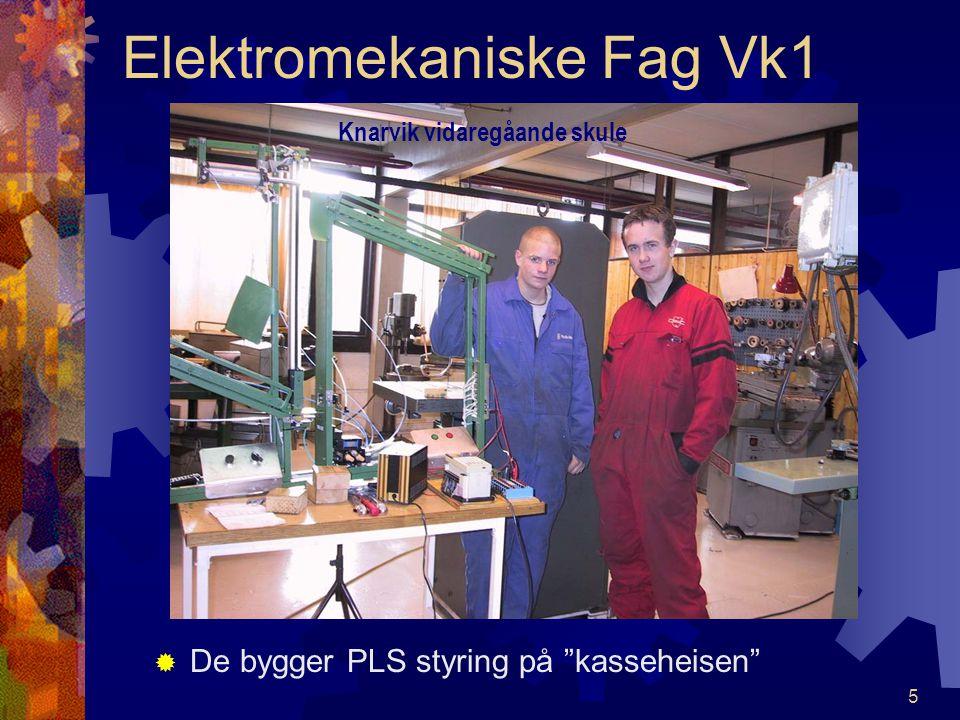 4 Elektromekaniske Fag Vk1 SStyringsteknikk – automatisering er et spennende fag. TTommy og Stig studerer og lager PLS program. Knarvik vidaregåan