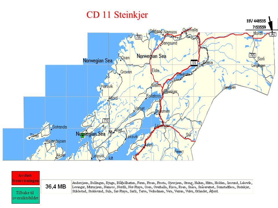 CD 11 Steinkjer Tilbake til oversiktsbildet Avslutt fremvisningen