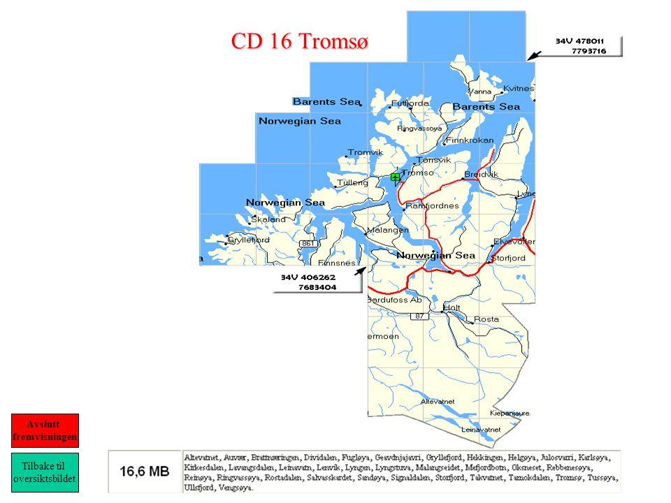 CD 16 Tromsø Tilbake til oversiktsbildet Avslutt fremvisningen