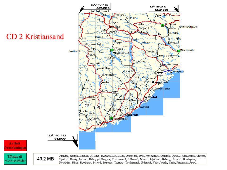 CD 2 Kristiansand Tilbake til oversiktsbildet Avslutt fremvisningen