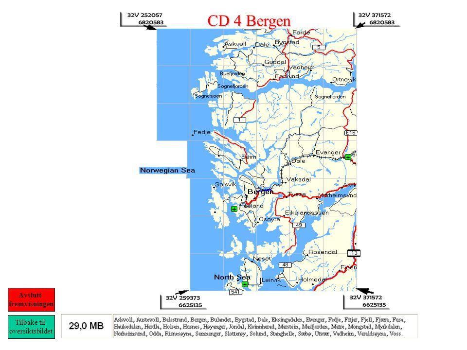 CD 4 Bergen Tilbake til oversiktsbildet Avslutt fremvisningen