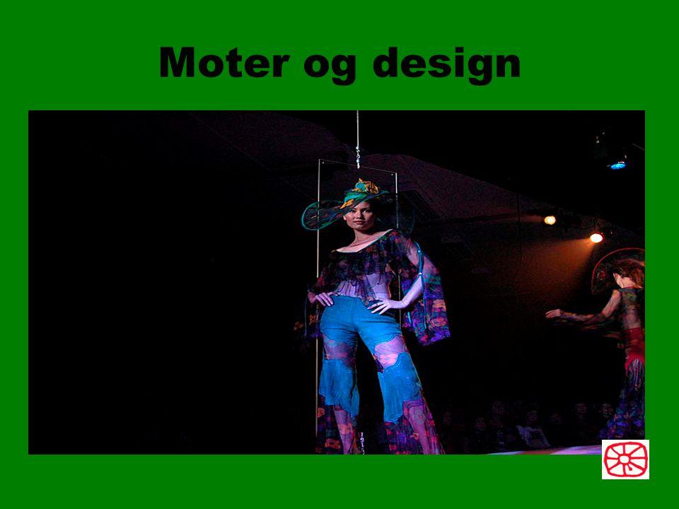 Moter og design