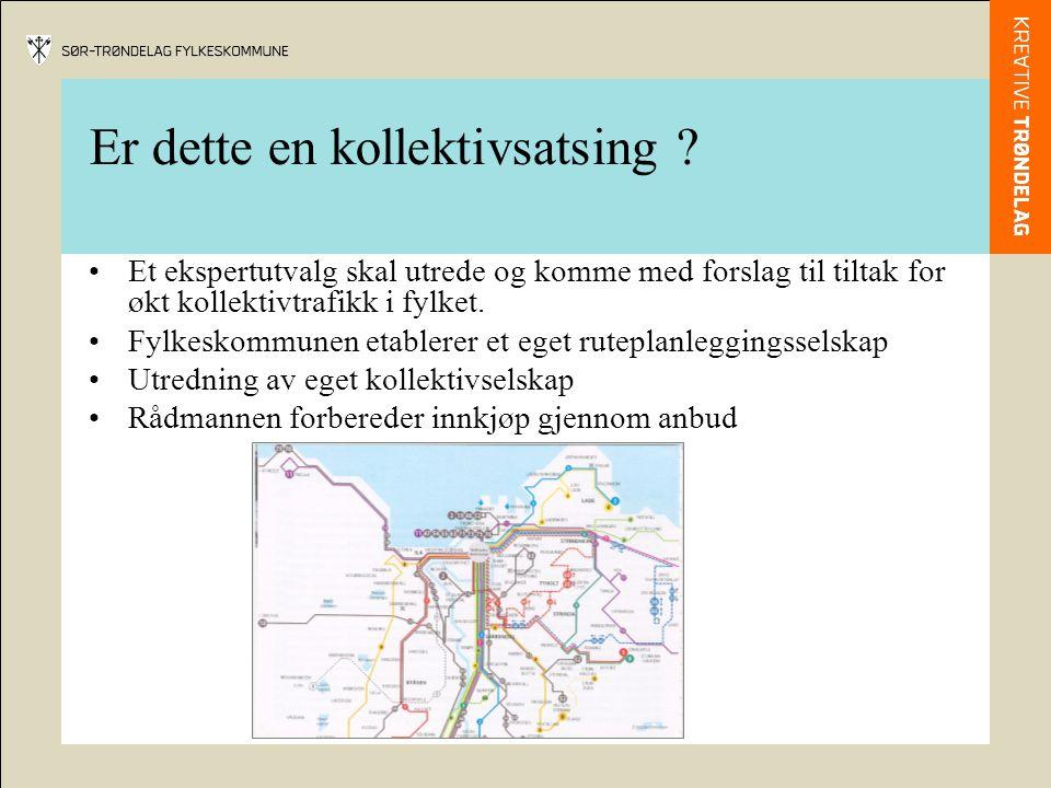 Er dette en kollektivsatsing ? Et ekspertutvalg skal utrede og komme med forslag til tiltak for økt kollektivtrafikk i fylket. Fylkeskommunen etablere