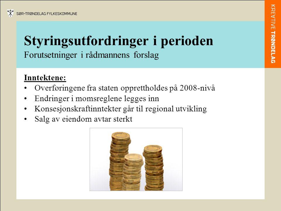 Styringsutfordringer i perioden Forutsetninger i rådmannens forslag Inntektene: Overføringene fra staten opprettholdes på 2008-nivå Endringer i momsre
