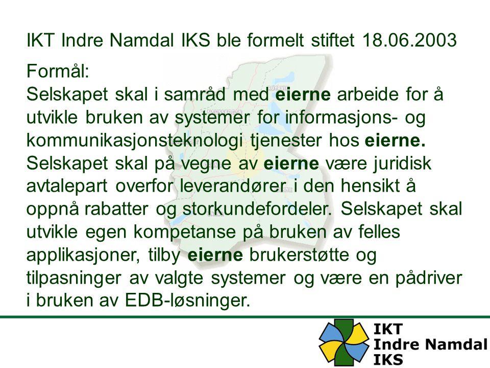 IKT Indre Namdal IKS ble formelt stiftet 18.06.2003 Formål: Selskapet skal i samråd med eierne arbeide for å utvikle bruken av systemer for informasjo
