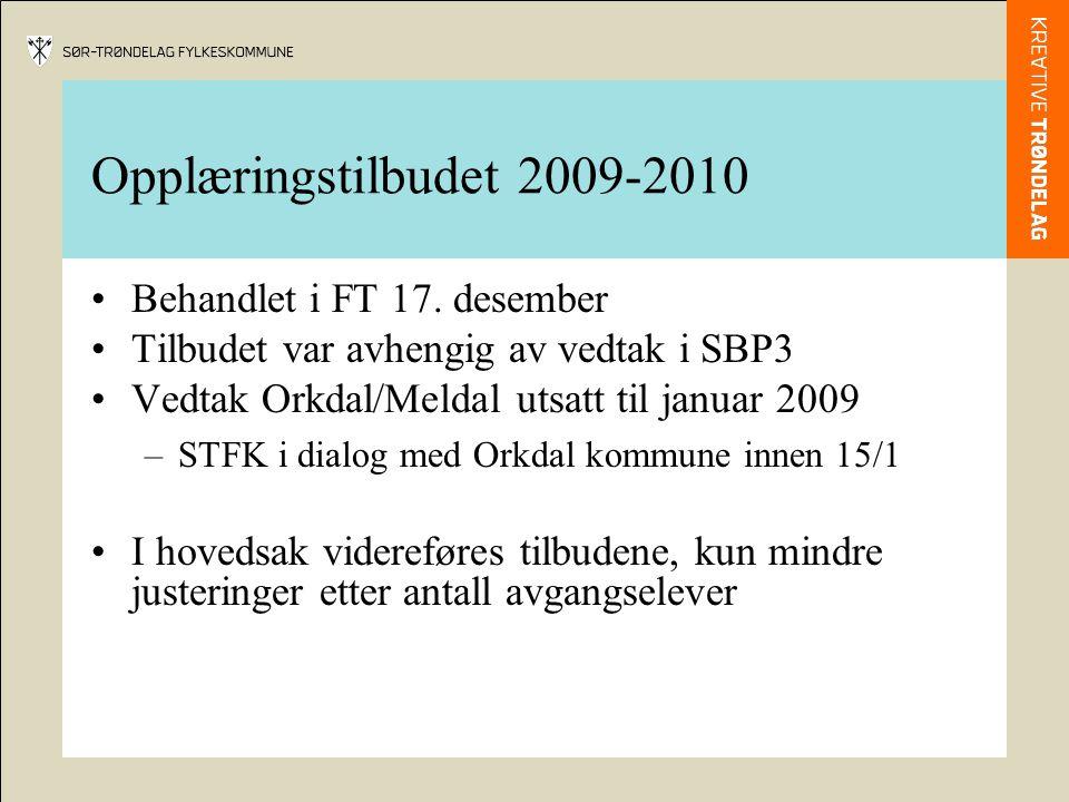 Opplæringstilbudet 2009-2010 Behandlet i FT 17.