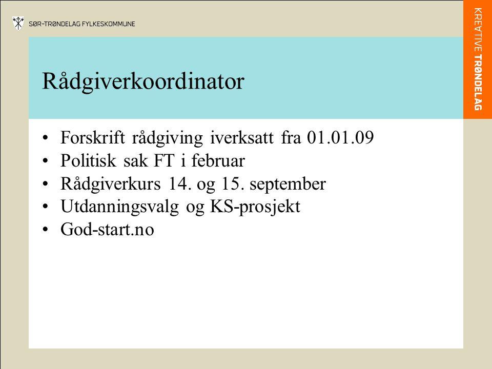 Rådgiverkoordinator Forskrift rådgiving iverksatt fra 01.01.09 Politisk sak FT i februar Rådgiverkurs 14.