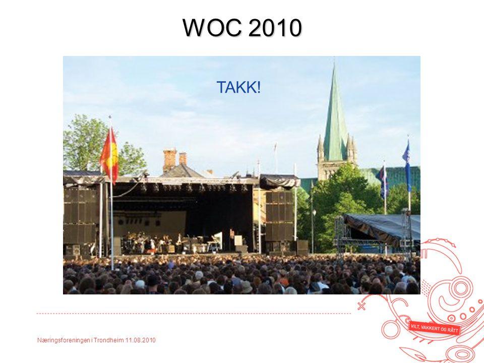 Næringsforeningen i Trondheim 11.08.2010 WOC 2010 TAKK!
