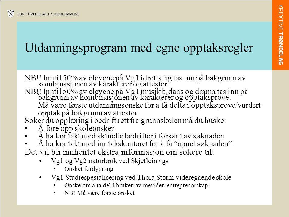 Utdanningsprogram med egne opptaksregler NB!.