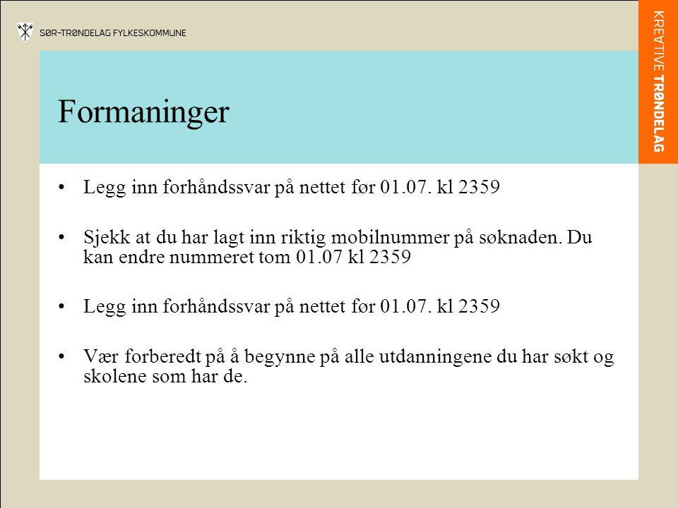 Formaninger Legg inn forhåndssvar på nettet før 01.07.