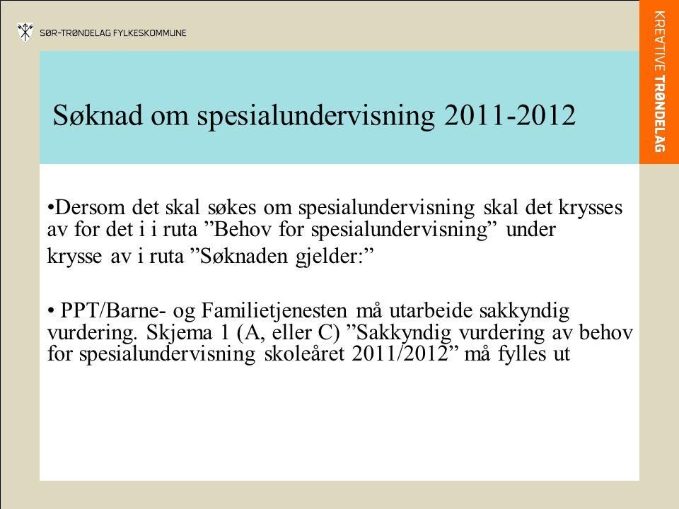 """Søknad om spesialundervisning 2011-2012 Dersom det skal søkes om spesialundervisning skal det krysses av for det i i ruta """"Behov for spesialundervisni"""