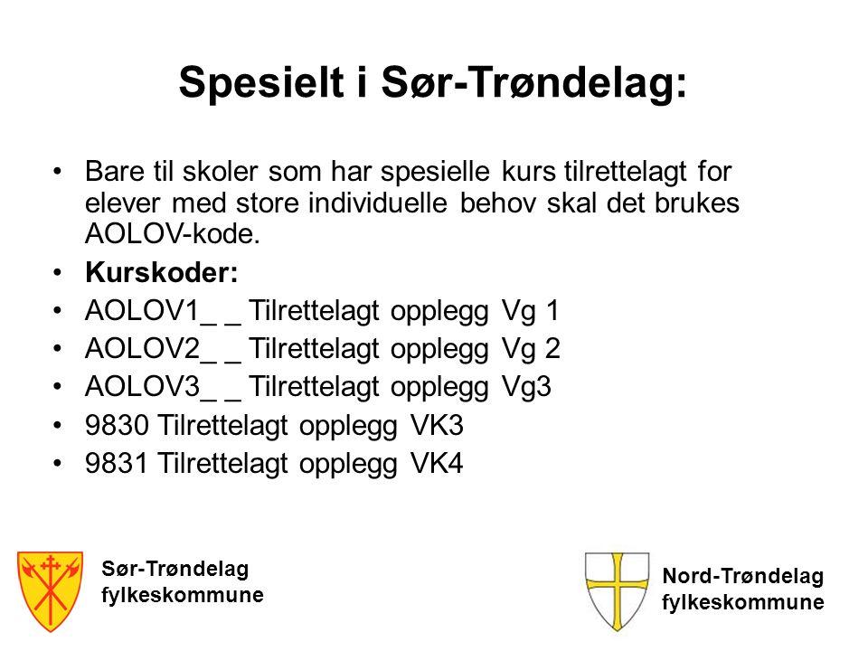 Sør-Trøndelag fylkeskommune Nord-Trøndelag fylkeskommune Spesielt i Sør-Trøndelag: Bare til skoler som har spesielle kurs tilrettelagt for elever med