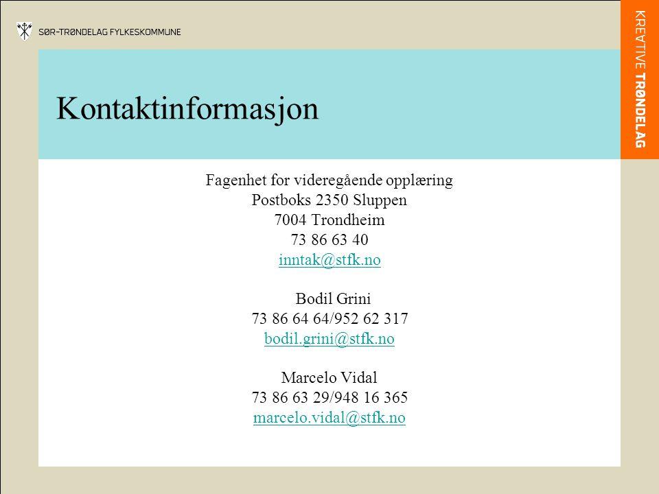 Kontaktinformasjon Fagenhet for videregående opplæring Postboks 2350 Sluppen 7004 Trondheim 73 86 63 40 inntak@stfk.no Bodil Grini 73 86 64 64/952 62