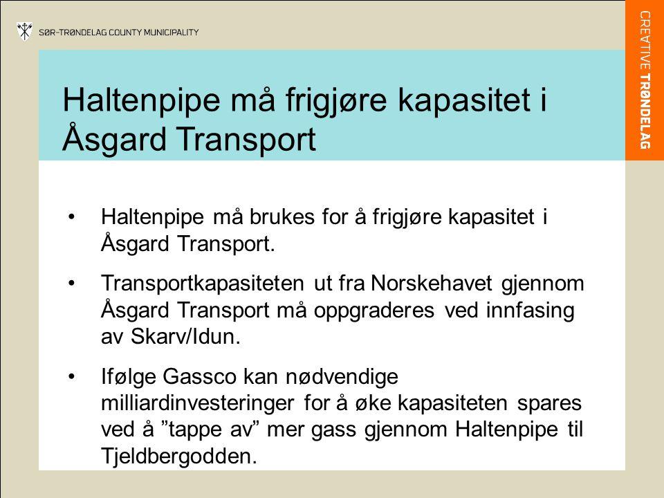 Haltenpipe må brukes for å frigjøre kapasitet i Åsgard Transport. Transportkapasiteten ut fra Norskehavet gjennom Åsgard Transport må oppgraderes ved