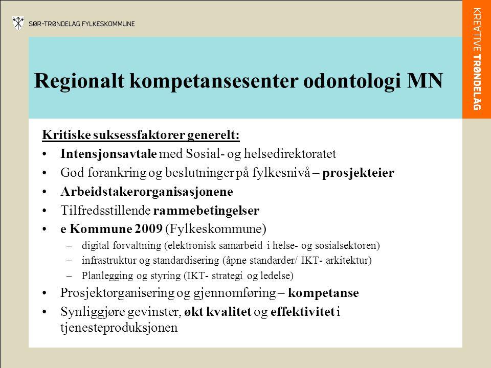 Regionalt kompetansesenter odontologi MN Veien videre.