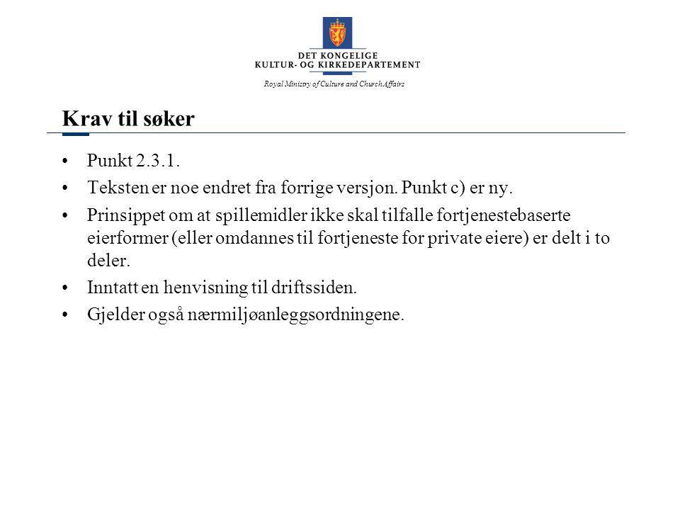 Royal Ministry of Culture and Church Affairs Kommunal garanti Punkt 2.3.3.