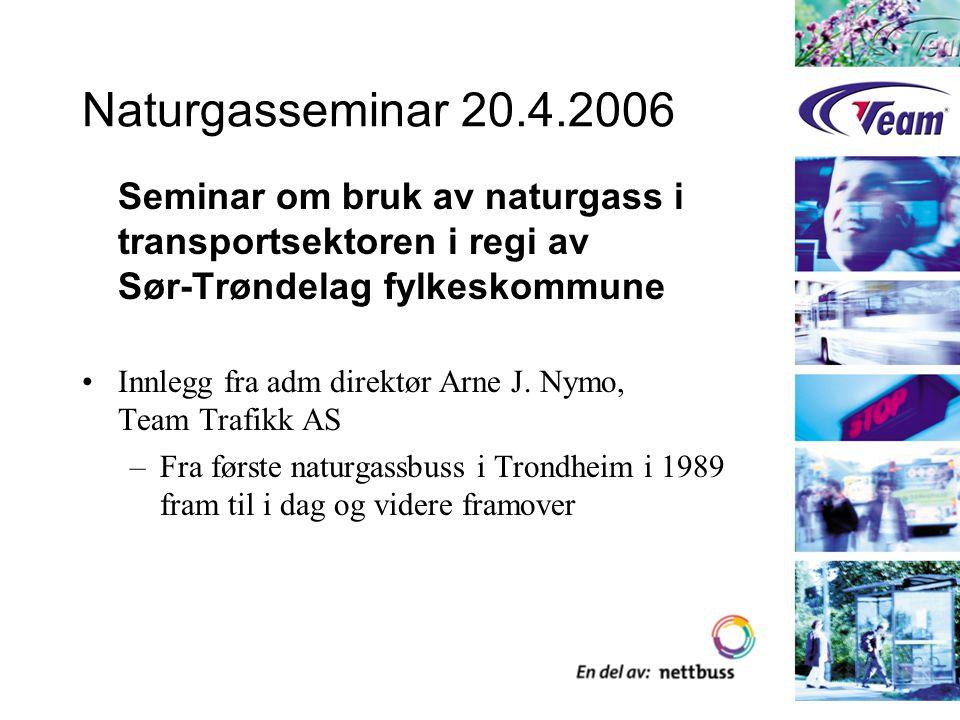 Gassbusser i Trondheim 1989 - 2006 Aktuelle tall Team Trafikk AS Bakgrunnen for gassbussene i Trondheim Samarbeidspartnerne Den første gassbussen i Norge Den videre utviklingen i Trondheim Status i dag Gassbussdrift framover