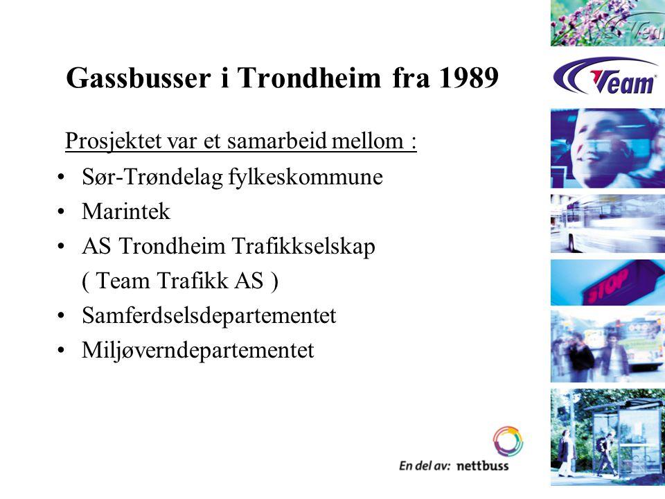 Gassbusser i Trondheim fra 1989 Prosjektet var et samarbeid mellom : Sør-Trøndelag fylkeskommune Marintek AS Trondheim Trafikkselskap ( Team Trafikk AS ) Samferdselsdepartementet Miljøverndepartementet