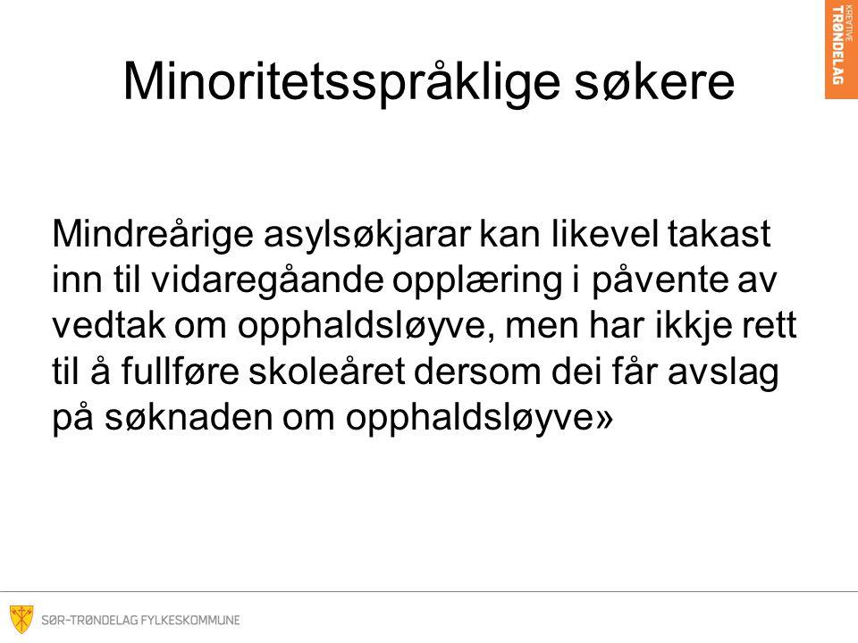 Minoritetsspråklige søkere I STFK praktiserer vi dette slik at søkere som har –oppgitt at de har anna morsmål enn norsk eller samisk – som er over 18 år –som søker Vg1 må levere gyldig oppholdstillatelse.