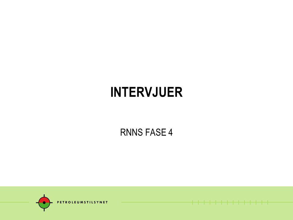INTERVJUER RNNS FASE 4