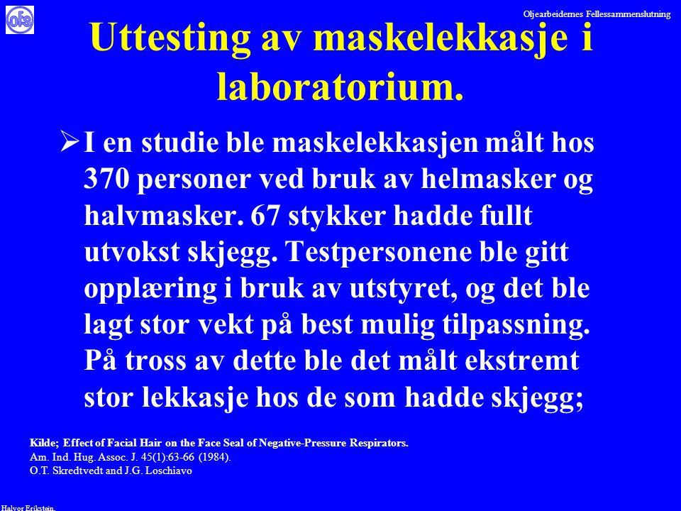 Oljearbeidernes Fellessammenslutning Halvor Erikstein, Uttesting av maskelekkasje i laboratorium.  I en studie ble maskelekkasjen målt hos 370 person