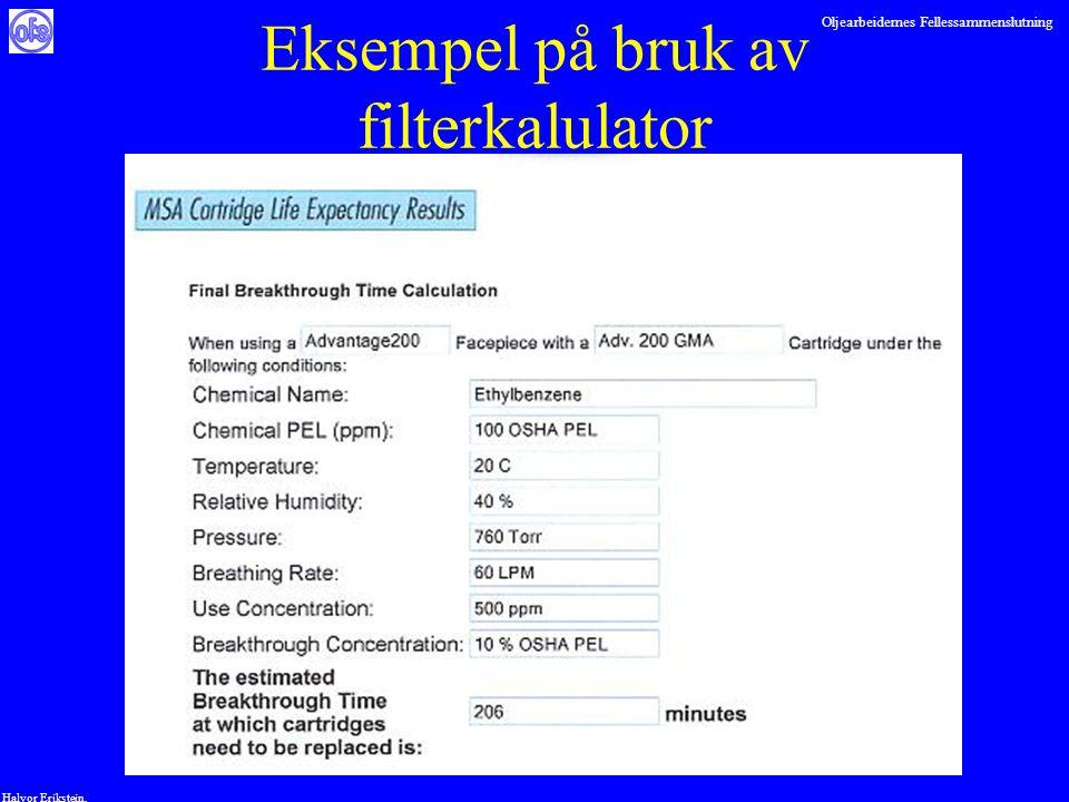 Oljearbeidernes Fellessammenslutning Halvor Erikstein, Eksempel på bruk av filterkalulator