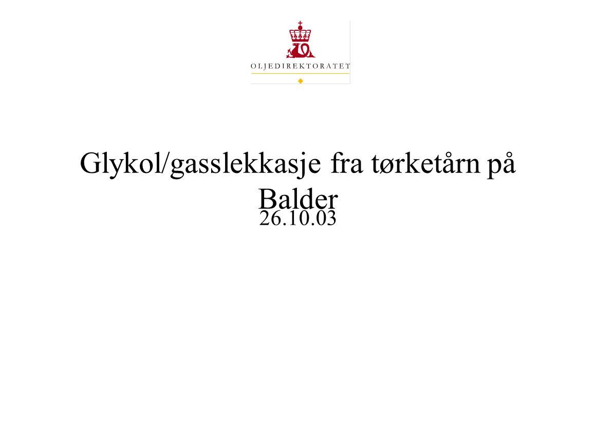 Glykol/gasslekkasje fra tørketårn på Balder 26.10.03