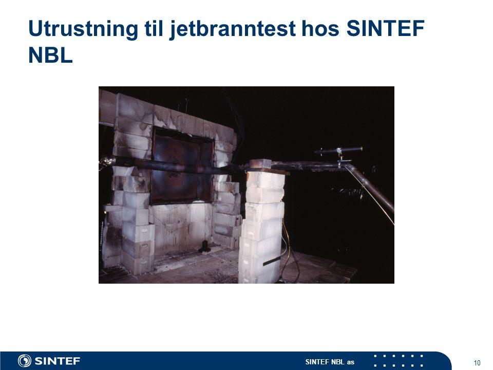 SINTEF NBL as 10 Utrustning til jetbranntest hos SINTEF NBL