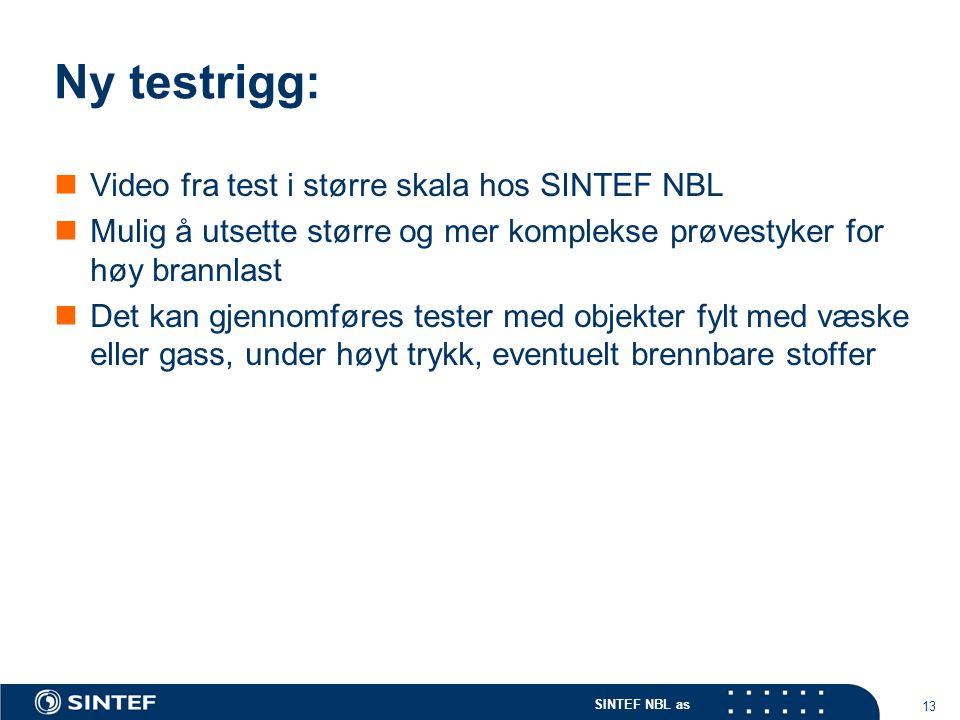 SINTEF NBL as 13 Ny testrigg: Video fra test i større skala hos SINTEF NBL Mulig å utsette større og mer komplekse prøvestyker for høy brannlast Det k