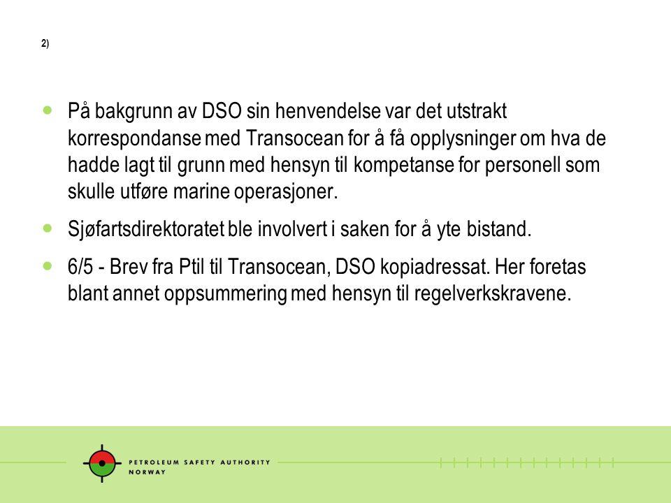 7) 18/2 – Ptil brev til DSO som er svar på DSO sitt brev av 14/1.