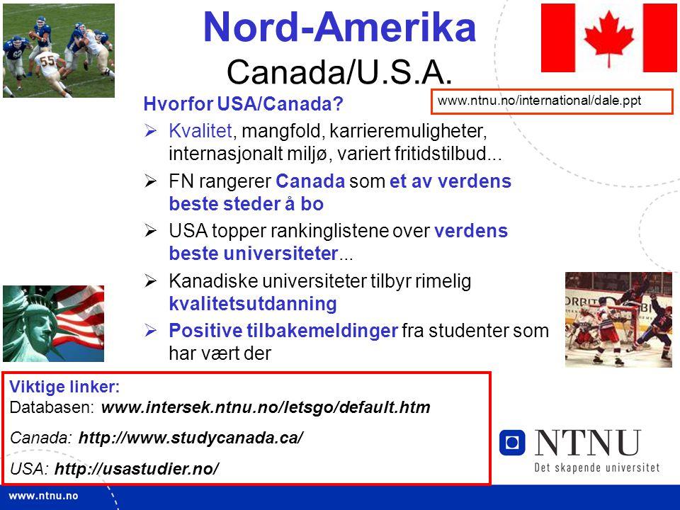 5 Nord-Amerika Canada/U.S.A. Hvorfor USA/Canada.