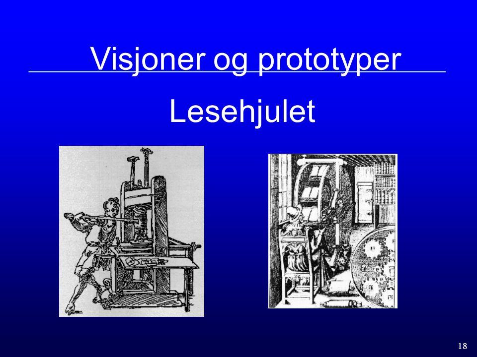 18 Visjoner og prototyper Lesehjulet