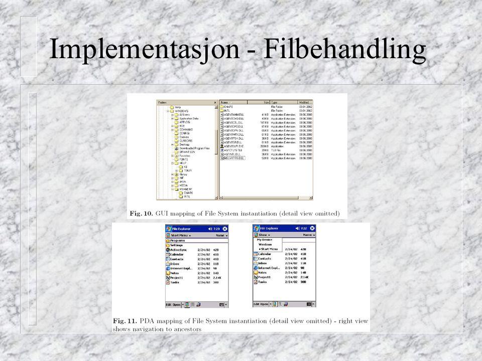 Implementasjon - Filbehandling